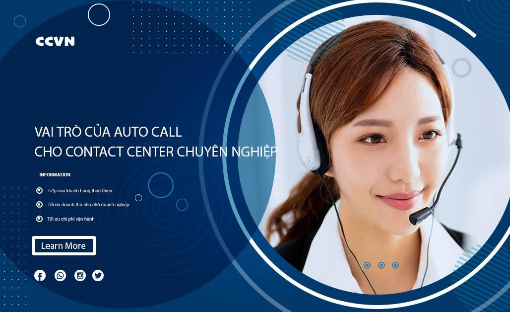 Vai trò của auto call cho contact center chuyên nghiệp